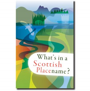 What's in a Scottish Placename? cover